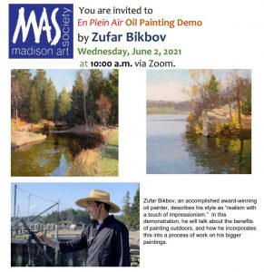 06-02-21  MAS Presents PLEIN AIR OIL PAINTING DEMO BY ZUFAR BIKBOV on YouTube