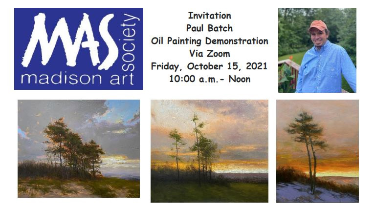10-15-21 MAS Presents: Paul Batch Oil Painting Demo on Zoom, Friday, October 15 at 10:00 a.m. - RSVP Required